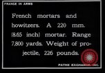 Image of French mortars and howitzers in World War I France, 1916, second 10 stock footage video 65675027312