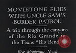 Image of Major Tinker Rio Grande Texas USA, 1935, second 4 stock footage video 65675027480