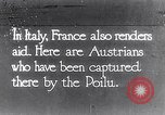 Image of Austrian soldiers captured by French infantry in Italy Italy, 1916, second 1 stock footage video 65675027507