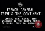 Image of French General Pau visits Serbia World War I Bucharest Romania, 1917, second 2 stock footage video 65675027536