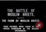 Image of French and British infantry in Battle of Moulin Briete World War I Belgium, 1916, second 1 stock footage video 65675027544