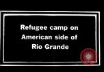 Image of Mexican refugee camp during Pancho Villa punitive expedition Rio Grande Texas USA, 1916, second 3 stock footage video 65675027577