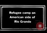 Image of Mexican refugee camp during Pancho Villa punitive expedition Rio Grande Texas USA, 1916, second 4 stock footage video 65675027577