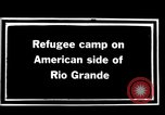 Image of Mexican refugee camp during Pancho Villa punitive expedition Rio Grande Texas USA, 1916, second 5 stock footage video 65675027577