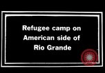Image of Mexican refugee camp during Pancho Villa punitive expedition Rio Grande Texas USA, 1916, second 6 stock footage video 65675027577