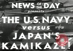Image of Japanese Kamikaze attack Okinawa Ryukyu Islands, 1944, second 4 stock footage video 65675027694