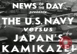 Image of Japanese Kamikaze attack Okinawa Ryukyu Islands, 1944, second 6 stock footage video 65675027694