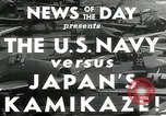 Image of Japanese Kamikaze attack Okinawa Ryukyu Islands, 1944, second 7 stock footage video 65675027694