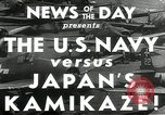 Image of Japanese Kamikaze attack Okinawa Ryukyu Islands, 1944, second 8 stock footage video 65675027694