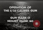 Image of 5 inch 25 caliber gun submarine gun United States USA, 1945, second 11 stock footage video 65675027731