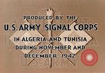Image of French Foreign Legion Troops Sidibel Algeria North Africa, 1943, second 11 stock footage video 65675028993