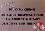 Image of allied hospital train Souk El Khamis Algeria, 1943, second 3 stock footage video 65675028998