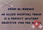 Image of allied hospital train Souk El Khamis Algeria, 1943, second 4 stock footage video 65675028998