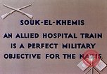 Image of allied hospital train Souk El Khamis Algeria, 1943, second 5 stock footage video 65675028998
