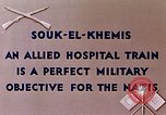 Image of allied hospital train Souk El Khamis Algeria, 1943, second 9 stock footage video 65675028998