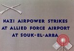 Image of German air raid Souk El Arba Algeria, 1943, second 4 stock footage video 65675029002