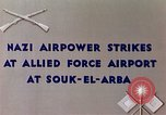 Image of German air raid Souk El Arba Algeria, 1943, second 8 stock footage video 65675029002