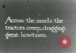 Image of British howitzers pulled by tractor Palestine, 1918, second 1 stock footage video 65675029255
