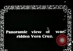 Image of Veracruz during Mexican Revolution Veracruz Mexico, 1914, second 4 stock footage video 65675029262