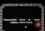 Image of Veracruz during Mexican Revolution Veracruz Mexico, 1914, second 5 stock footage video 65675029262