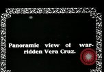 Image of Veracruz during Mexican Revolution Veracruz Mexico, 1914, second 6 stock footage video 65675029262