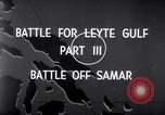 Image of Battle off Samar Leyte Philippines, 1944, second 2 stock footage video 65675029336