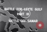 Image of Battle off Samar Leyte Philippines, 1944, second 3 stock footage video 65675029336