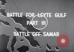 Image of Battle off Samar Leyte Philippines, 1944, second 6 stock footage video 65675029336