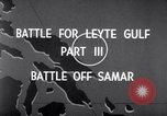 Image of Battle off Samar Leyte Philippines, 1944, second 7 stock footage video 65675029336