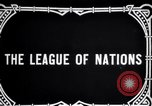 Image of Preamble to League's Covenant Geneva Switzerland, 1926, second 6 stock footage video 65675029354