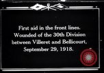 Image of American 30th Division Bellicourt France, 1918, second 1 stock footage video 65675029582