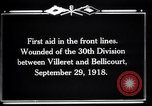 Image of American 30th Division Bellicourt France, 1918, second 2 stock footage video 65675029582