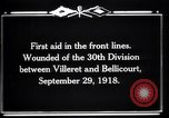 Image of American 30th Division Bellicourt France, 1918, second 3 stock footage video 65675029582