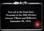 Image of American 30th Division Bellicourt France, 1918, second 4 stock footage video 65675029582