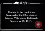 Image of American 30th Division Bellicourt France, 1918, second 8 stock footage video 65675029582