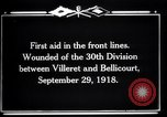 Image of American 30th Division Bellicourt France, 1918, second 9 stock footage video 65675029582