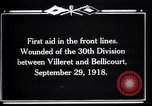 Image of American 30th Division Bellicourt France, 1918, second 10 stock footage video 65675029582