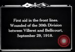 Image of American 30th Division Bellicourt France, 1918, second 11 stock footage video 65675029582