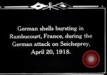 Image of German shelling Rambucourt France, 1918, second 11 stock footage video 65675029593