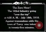 Image of American 103rd Infantry Torcy France, 1918, second 1 stock footage video 65675029596