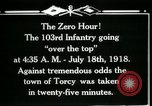 Image of American 103rd Infantry Torcy France, 1918, second 10 stock footage video 65675029596
