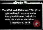 Image of 305th and 306th Infantry Longueval France, 1918, second 1 stock footage video 65675029597