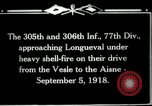 Image of 305th and 306th Infantry Longueval France, 1918, second 5 stock footage video 65675029597