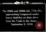 Image of 305th and 306th Infantry Longueval France, 1918, second 6 stock footage video 65675029597