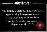 Image of 305th and 306th Infantry Longueval France, 1918, second 7 stock footage video 65675029597