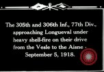 Image of 305th and 306th Infantry Longueval France, 1918, second 10 stock footage video 65675029597
