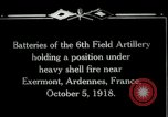 Image of American 6th Field Artillery in battle World War 1 Exermont France, 1918, second 4 stock footage video 65675029599