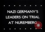 Image of Nuremberg Trials Nuremberg Germany, 1945, second 3 stock footage video 65675030216