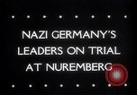 Image of Nuremberg Trials Nuremberg Germany, 1945, second 5 stock footage video 65675030216
