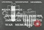 Image of U.S. World War I memorial monument presented to France Meaux France, 1932, second 2 stock footage video 65675030530